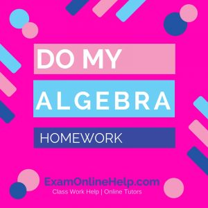 Do my algebra homework