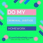 Do My Criminal Justice Homework