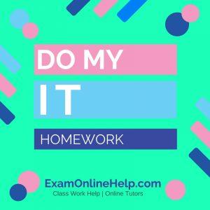 Do My Information Technology Homework