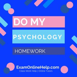 Do My Psychology Homework