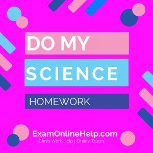 Do My Science Homework