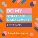Do My Strategic Management Homework