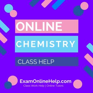 Online Chemistry Class Help