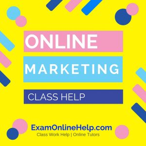 Online Marketing Class Help