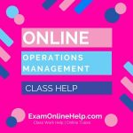 Online Operations Management Class Help