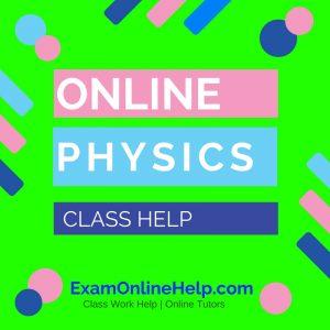 Online Physics Class Help