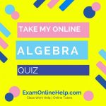 Take My Online Algebra Quiz