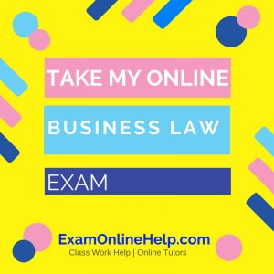 Take My Online Business Law Exam