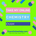 Take My Online Chemistry Exam