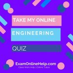 Take My Online Engineering Quiz