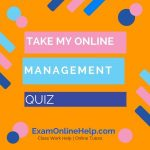 Take My Online Management quiz