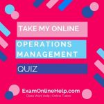 Take My Online Operations Management Exam