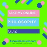 Take My Online Philosophy Quiz