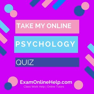 Take My Online Psychology Exam