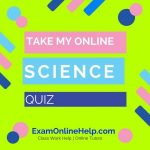 Take My Online Science Quiz