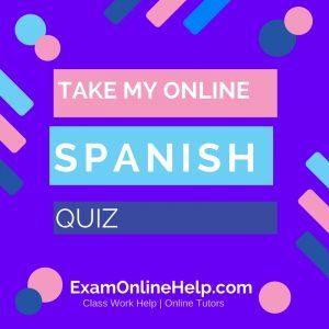 Take My Online Spanish Exam