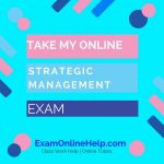 Take My Online Strategic Management Exam