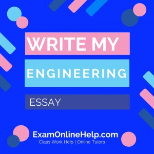 Write My Engineering Essay