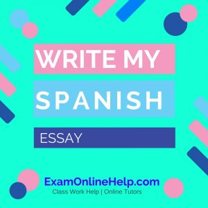 Write My Spanish Essay