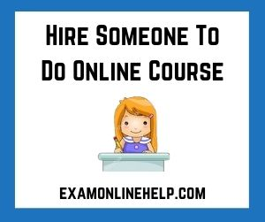 Hire Someone To Do Online Course